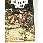 Brother Wolf by Dan Parkinson