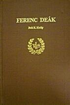 Déak Ferenc by Béla K.…