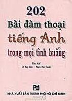 202 Bai Dam Thoai Tieng Anh Trong Moi Tinh…