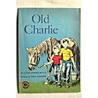 Old Charlie by Clyde Robert Bulla
