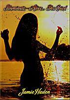 Illuminate-Alive, She Cried: Talisa Santiago…