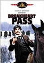 Breakheart Pass [1975 film] by Tom Gries