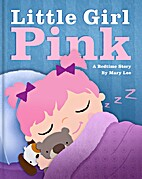 Little Girl Pink by Mary Lee