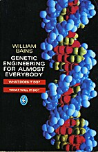 Genetic Engineering for Almost Everybody…