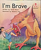 I'm Brave (Alphakids. Level 2) by Sarah…