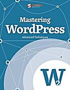 Mastering WordPress (Smashing eBook Series…