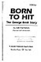 BORN TO HIT: GEO BRETT (Random House sports…