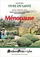 Ménopause by Susan L Hendrix