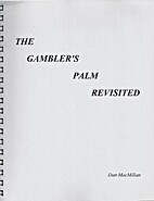 The Gambler's Palm Revisited by Dan…