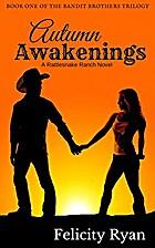 Autumn Awakenings by Felicity Ryan