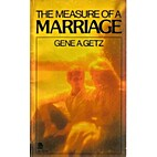 Measure of a Marriage by Gene A. Getz