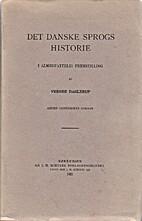 Det danske sprogs historie i almenfattelig…