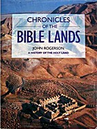 Chronicles of the Bible Lands - A History of…