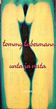 Unta ja verta by Tommy Tabermann