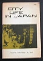 City Life in Japan: A Study of a Tokyo Ward…