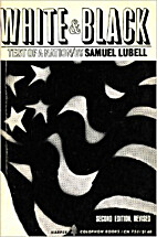 White and black: test of a nation by Samuel…