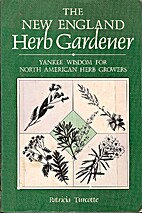 The New England Herb Gardener: Yankee Wisdom…