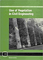The use of vegetation in civil engineering…