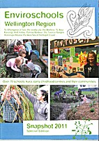 Enviroschools Wellington Region: Snapshot…