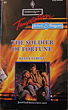 The Soldier of Fortune by Kelly Street