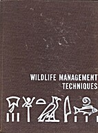 Wildlife Management Techniques by Robert H.…