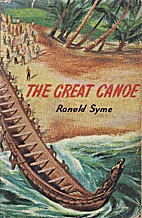 The great canoe by Ronald Syme