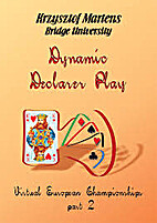 Dynamic Declarer Play (Part 2) by Krzystof…