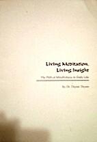 Living Meditation, Living Insight: The Path…