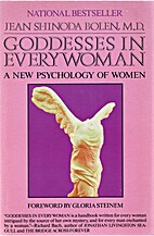 Goddesses in Everywoman: A New Psychology of…