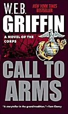 Call to Arms by W. E. B. Griffin
