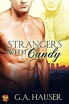 Strangers with Candy by G. A. Hauser