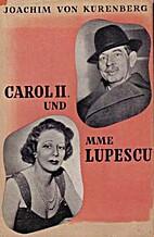 Carol II. und Madame Lupescu by Joachim von…