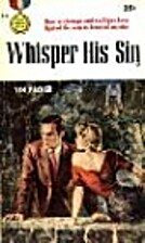 Whisper His Sin by M. E. Kerr