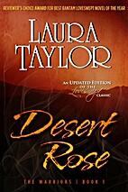 DESERT ROSE (Loveswept) by Laura Taylor