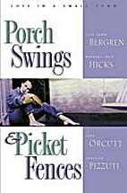 Twice in a Blue Moon (Porch Swings & Picket…