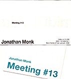 Meeting #13 by Jonathan Monk