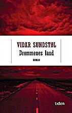 Drømmenes land by Vidar Sundstøl