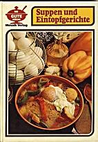 Suppen und Eintopfgerichte by Giuliana…