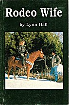Rodeo Wife by Lynn Hall