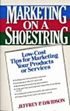 Marketing on a Shoestring: Low-Cost Tips for…