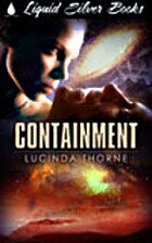 Containment by Lucinda Thorne