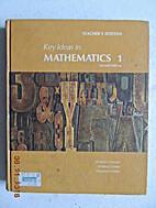 Key Ideas in Mathematics 1 by William…