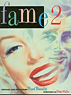 Fame 2 by Brad Benedict