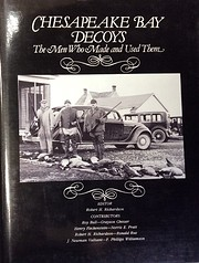 Chesapeake Bay decoys: The men who made and…