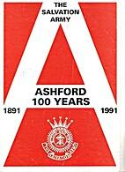Ashford 100 Years by Mike Harris