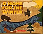 A Home For The Winter by D.C. Second grade…