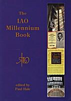 The IAO millennium book by Paul (Ed) Hale