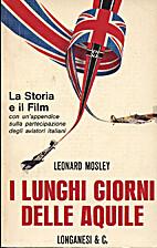 I lunghi giorni delle aquile by Leonard…