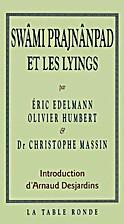 Swâmi Prajnânpad et les lyings by Éric…