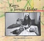 Kerry, a Teenage Mother (In My Shoes) by…